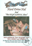 Hard Drive Hal And The High School Sluts Porn Video