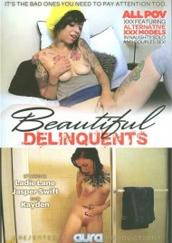 Beautiful Delinquents Porn Movie