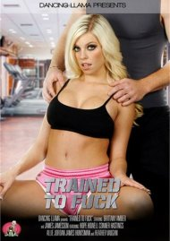 Trained To Fuck Porn Movie