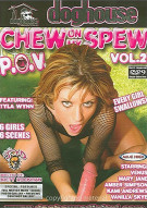 Chew on My Spew Vol. 2 Porn Video