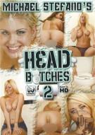 Head Bitches 2 Porn Video
