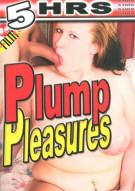 Plump Pleasures Porn Movie