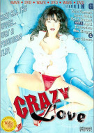 Crazy Love Porn Video