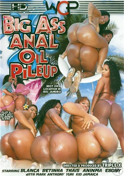 Big Ass Anal Oil Pileup