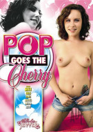 Pop Goes The Cherry Porn Video