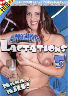 Amazing Lactations 5 Porn Movie