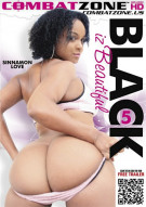 Black Iz Beautiful 5 Porn Movie