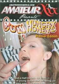 Cum Hungry Honeys 1 Porn Movie