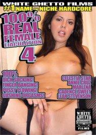 100% Real Female Ejaculation 4 Porn Video
