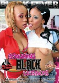 Screaming Black Lesbos Porn Movie