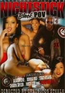 Nightstick Black POV 4 Porn Movie