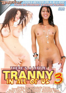 Theres A Little Tranny In All Of Us 3 Porn Movie