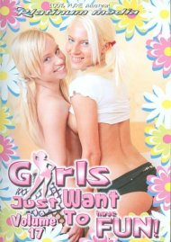 Girls Just Want To Have Fun! 17 Porn Movie