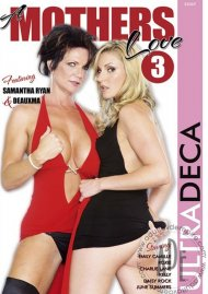 Ultra Deca - Mothers Love 3, A Porn Video