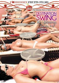 Destination Swing: The Hideaway Episodes 4 - 6 Porn Movie