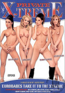 Eurobabes Take It To The Xtreme Porn Movie