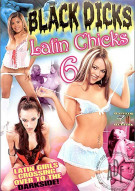 Black Dicks Latin Chicks 6 Porn Movie