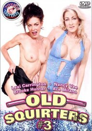 Old Squirters #3 Porn Video