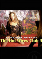 Hot Wives Club 3 Porn Video