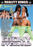 Ebony Overload Porn Movie