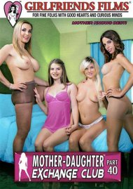 Mother-Daughter Exchange Club Part 40 Porn Movie
