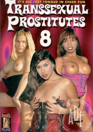 Transsexual Prostitutes 8 Porn Movie