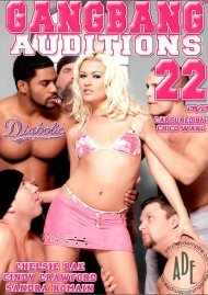 Gangbang Auditions #22 Porn Movie