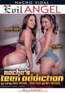 Nacho's Teen Addiction Porn Video