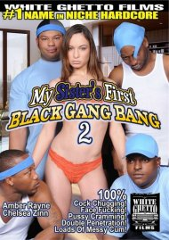 Stream My Sister's First Black Gang Bang 2 Porn Video from White Ghetto.