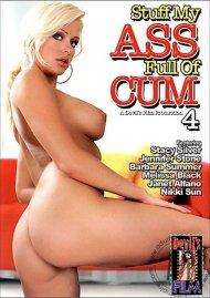 Stuff My Ass Full of Cum 4 Porn Movie