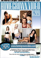 Homegrown Video 699 Porn Movie