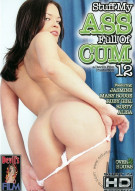 Stuff My Ass Full of Cum 12 Porn Movie