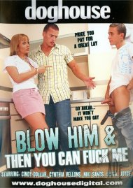 Blow Him & Then You Can Fuck Me Porn Video