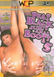 Phat Black Juicy Anal Booty 5 Porn Movie