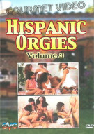 Hispanic Orgies Vol. 3 Porn Movie