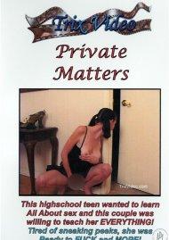 Private Matters Porn Video