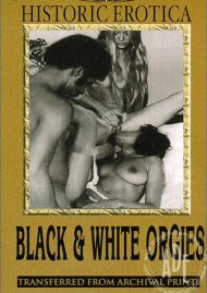 Black & White Orgies Porn Video