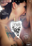Down The Throat 2 Porn Movie