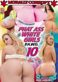 Phat Ass White Girls 10 Porn Movie