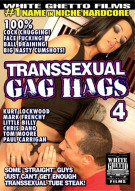 Transsexual Gag Hags 4 Porn Video