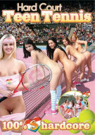 Hard Court Teen Tennis Porn Movie