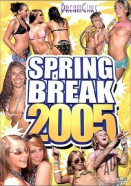 Dream Girls: Spring Break 2005 Porn Movie