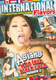 Asians Who Love Black Cock Vol. 2 Porn Movie