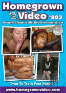 Homegrown Video 803 Porn Movie