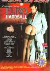 Euro Hardball Porn Movie