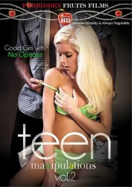 Watch Teen Manipulations Vol. 2 HD Porn Video from Forbidden Fruits Films!