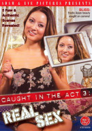 Caught In The Act 3: Real Sex Porn Video