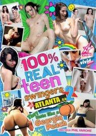100% Real Teen Swingers: Atlanta 2 Porn Movie