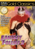 Fantasy Follies 2 Porn Movie