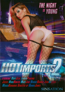 Hot Imports 2 Porn Video